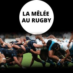 la-melee-au-rugby